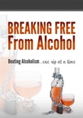 Breaking Free From Alcohol a41e2848-e7a1-432b-b550-b35e2bb523be