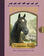 Horse Diaries #9: Tennessee Rose Cover Image