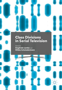 Class Divisions in Serial Television