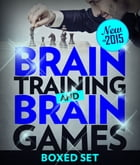 Brain Training And Brain Games for Memory Improvement: Concentration and Memory Improvement Strategies with Mind Mapping by Speedy Publishing