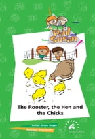 The Rooster, The Hen and The Chicks by Janine Tougas