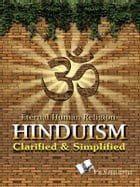 Hinduism Clarified and Simplified: A journy through the holy places of Hindus all over India by Prof. Shrikant Prasoon
