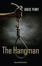 The Hangman by Louise Penny