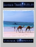 Bahrain Travel Puzzler by Virinia Downham