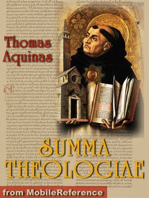 Summa Theologica: Translated By Fathers Of The English Dominican Province (Mobi Classics)