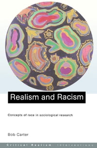 Realism and Racism: Concepts of Race in Sociological Research