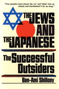 Jews & the Japanese: The Successful Outsiders