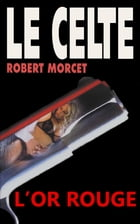 L'Or rouge by Robert Morcet