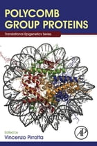 Polycomb Group Proteins by Vincenzo Pirrotta