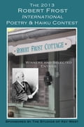 1230000273503 - Shirrel Rhoades, Editor: The 2013 Robert Frost International Poetry & Haiku Contest - Buch