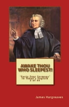 Awake Thou Who Sleepest! Charles Wesley's Sermon In Today's English (3 of 44) by James Hargreaves