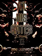 At His Gates, Volume 2 (of 3) by Margaret Oliphant