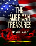 THE AMERICAN TREASURES by DAVID LEWIS