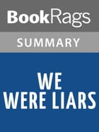 We Were Liars by E. Lockhart l Summary & Study Guide by BookRags
