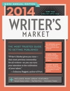 2014 Writer's Market by Robert Lee Brewer