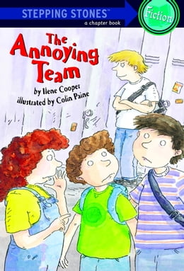 Book The Annoying Team by Ilene Cooper