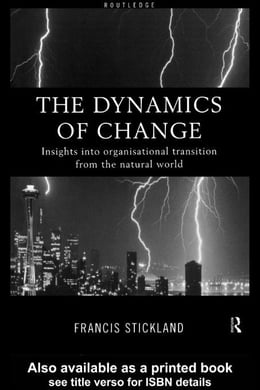 Book The Dynamics of Change by Stickland, Dr Francis