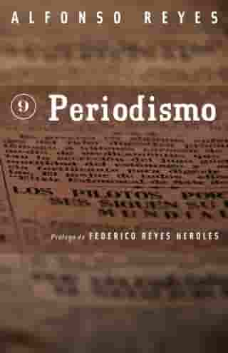 Periodismo by Alfonso Reyes