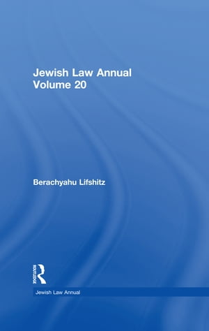 Jewish Law Annual Volume 20