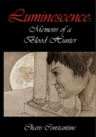 Memoirs of a Blood Hunter by Charis Constantine