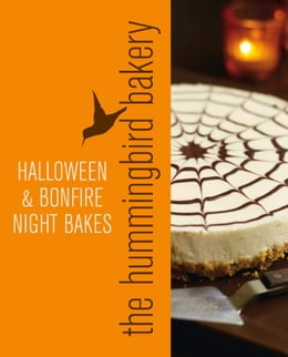 Book Hummingbird Bakery Halloween and Bonfire Night Bakes: An Extract from Cake Days by Tarek Malouf