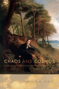 Chaos and Cosmos: Literary Roots of Modern Ecology in the British Nineteenth Century