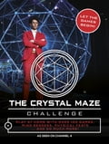 The Crystal Maze Challenge 815fb369-3463-4375-a856-2213b860d2da