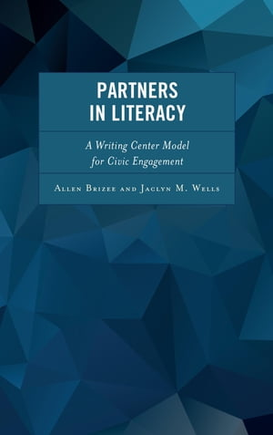 Partners in Literacy: A Writing Center Model for Civic Engagement