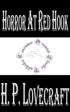 Horror at Red Hook by H.P. Lovecraft
