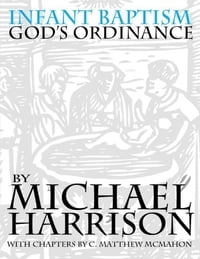 Infant Baptism God's Ordinance