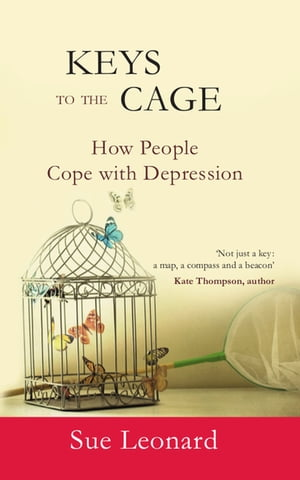 Keys To The Cage How People Cope With Depression