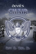 Devils Chair: The Iron Eagel Series Book Six