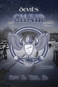 Devil's Chair: The Iron Eagel Series Book Six
