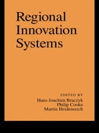 Regional Innovation Systems: The Role of Governances in a Globalized World