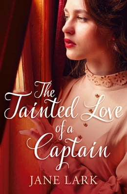 Book The Tainted Love of a Captain by Jane Lark
