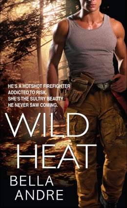 Book Wild Heat by Bella Andre