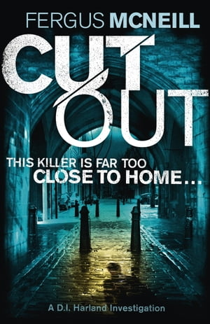 Cut Out: A gripping thriller about a neighbour who goes too far ...