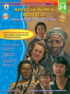 American Women Achievers, Grades 3 - 5: High-Interest Nonfiction