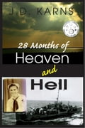 28 Months of Heaven and Hell ed8456f4-8ae5-4e92-a6cc-0240f6815799