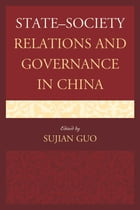 State–Society Relations and Governance in China