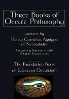 The Three Books Of Occult Philosophy or Magic by Heinrich Cornelius Agrippa