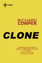 Clone by Richard Cowper