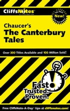 CliffsNotes on Chaucer's The Canterbury Tales by James L Roberts