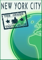 New York City: Go Green! by Green Travel Guide