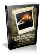 The Greatest Personal Development Books Of All Time by Anonymous