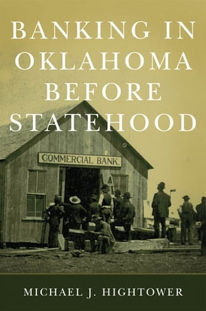 Banking in Oklahoma Before Statehood