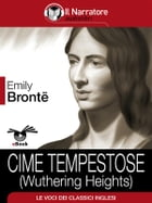 Cime tempestose: (Wuthering Heights) by Emily Brontë
