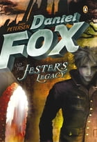 Daniel Fox and the Jester's Legacy by Andy Peterson