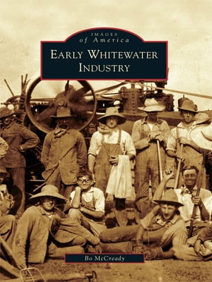 Early Whitewater Industry