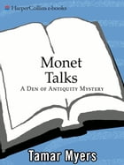 Monet Talks by Tamar Myers